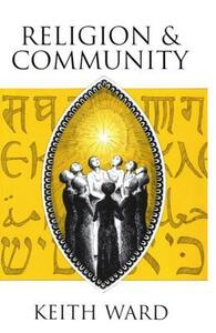 Religion and Community - Keith Ward - cover