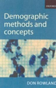 Demographic Methods and Concepts - Donald T. Rowland - cover