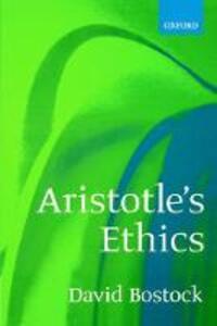 Aristotle's Ethics - David Bostock - cover