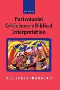 Postcolonial Criticism and Biblical Interpretation - R. S. Sugirtharajah - cover