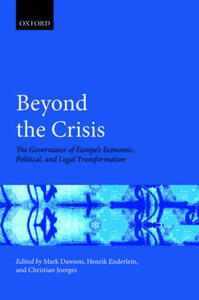 Beyond the Crisis: The Governance of Europe's Economic, Political and Legal Transformation - cover