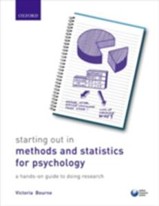 Starting Out in Methods and Statistics for Psychology: a Hands-on Guide to Doing Research - Victoria Bourne - cover