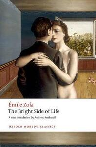 The Bright Side of Life - Emile Zola - cover