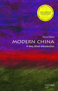 Modern China: A Very Short Introduction - Rana Mitter - cover
