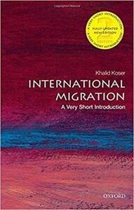 International Migration: A Very Short Introduction - Khalid Koser - cover