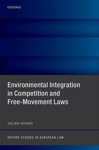 Environmental Integration in Competition and Free-Movement Laws - Julian Nowag - cover