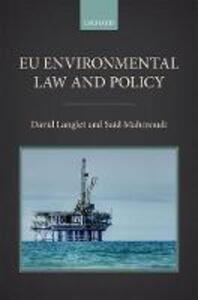 EU Environmental Law and Policy - David Langlet,Said Mahmoudi - cover