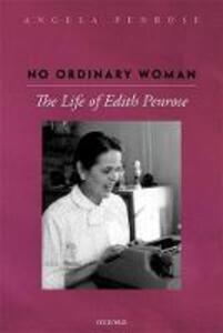 No Ordinary Woman: The Life of Edith Penrose - Angela Penrose - cover