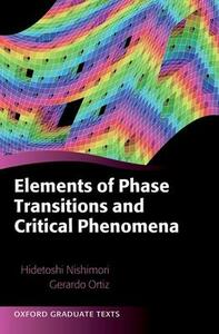 Elements of Phase Transitions and Critical Phenomena - Hidetoshi Nishimori,Gerardo Ortiz - cover