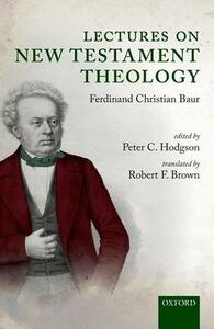 Lectures on New Testament Theology: by Ferdinand Christian Baur - cover