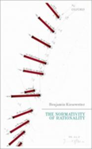 The Normativity of Rationality - Benjamin Kiesewetter - cover