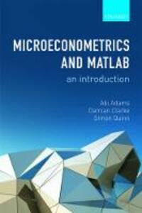 Microeconometrics and MATLAB: An Introduction - Abi Adams,Damian Clarke,Simon Quinn - cover