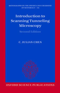 Introduction to Scanning Tunneling Microscopy - C. Julian Chen - cover