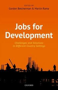 Jobs For Development: Challenges and Solutions in Different Country Settings - cover