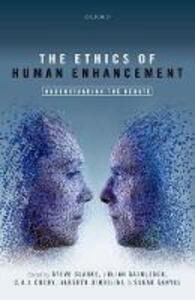 The Ethics of Human Enhancement: Understanding the Debate - cover