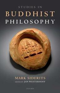 Studies in Buddhist Philosophy - Mark Siderits - cover