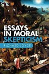 Essays in Moral Skepticism - Richard Joyce - cover