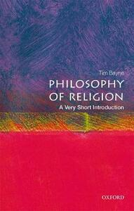 Philosophy of Religion: A Very Short Introduction - Tim Bayne - cover