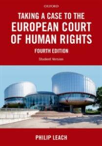 Taking a Case to the European Court of Human Rights - Philip Leach - cover