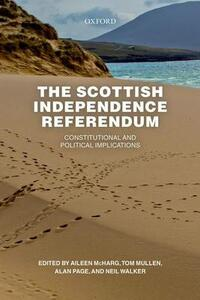 The Scottish Independence Referendum: Constitutional and Political Implications - cover