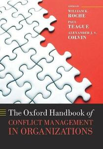 The Oxford Handbook of Conflict Management in Organizations - cover