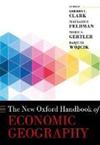 The New Oxford Handbook of Economic Geography - Dariusz Wojcik - cover