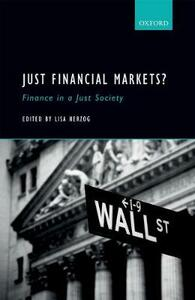 Just Financial Markets?: Finance in a Just Society - cover