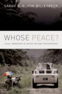 Whose Peace?: Local Ownership and United Nations Peacekeeping - Sarah B. K. Von Billerbeck - cover