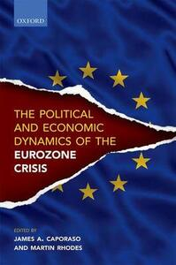Political and Economic Dynamics of the Eurozone Crisis - cover