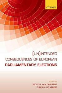 (Un)intended Consequences of EU Parliamentary Elections - cover