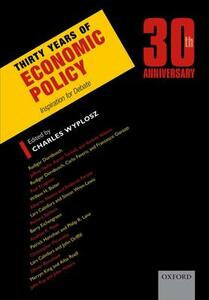 Thirty Years of Economic Policy: Inspiration for Debate - cover