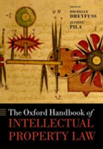 The Oxford Handbook of Intellectual Property Law - cover
