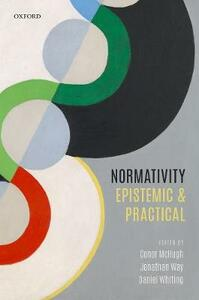Normativity: Epistemic and Practical - cover
