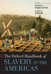 The Oxford Handbook of Slavery in the Americas - cover