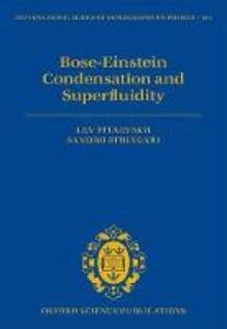 Bose-Einstein Condensation and Superfluidity - Lev. P. Pitaevskii,Sandro Stringari - cover