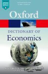 A Dictionary  of Economics - Nigar Hashimzade,Gareth D. Myles,John Black - cover