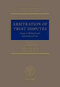 Arbitration of Trust Disputes: Issues in National and International Law - Tony Molloy - cover