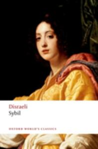 Sybil: or The Two Nations - Benjamin Disraeli - cover