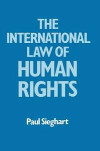 International Law of Human Rights - Paul Sieghart - cover