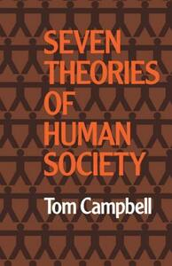 Seven Theories of Human Society - Tom Campbell - cover