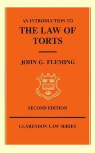 An Introduction to the Law of Torts - John G. Fleming - cover