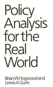 Policy Analysis for the Real World - Brian W. Hogwood,Lewis A. Gunn - cover