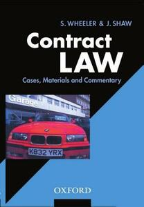 Contract Law: Cases, Materials, and Commentary - Sally Wheeler,Jo Shaw - cover