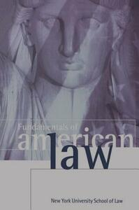 Fundamentals of American Law: New York University School of Law - cover
