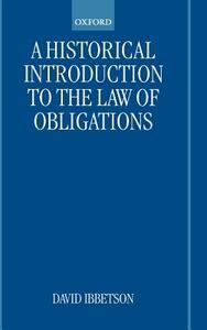 A Historical Introduction to the Law of Obligations - David Ibbetson - cover