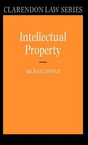 Intellectual Property - Michael Spence - cover