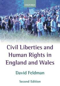 Civil Liberties and Human Rights in England and Wales - David Feldman - cover