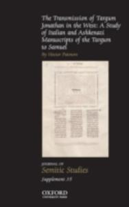 The Transmission of Targum Jonathan in the West: A Study of Italian and Ashkenazi Manuscripts of the Targum to Samuel - Hector Patmore - cover