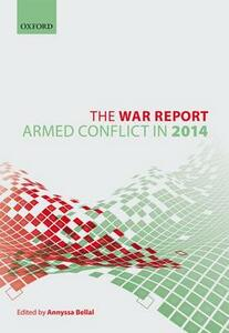 The War Report: Armed Conflict in 2014 - cover