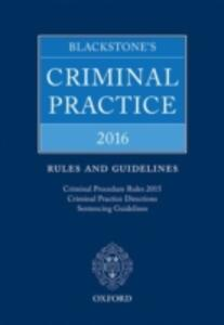 Blackstone's Criminal Practice 2016: Rules and Guidelines - cover